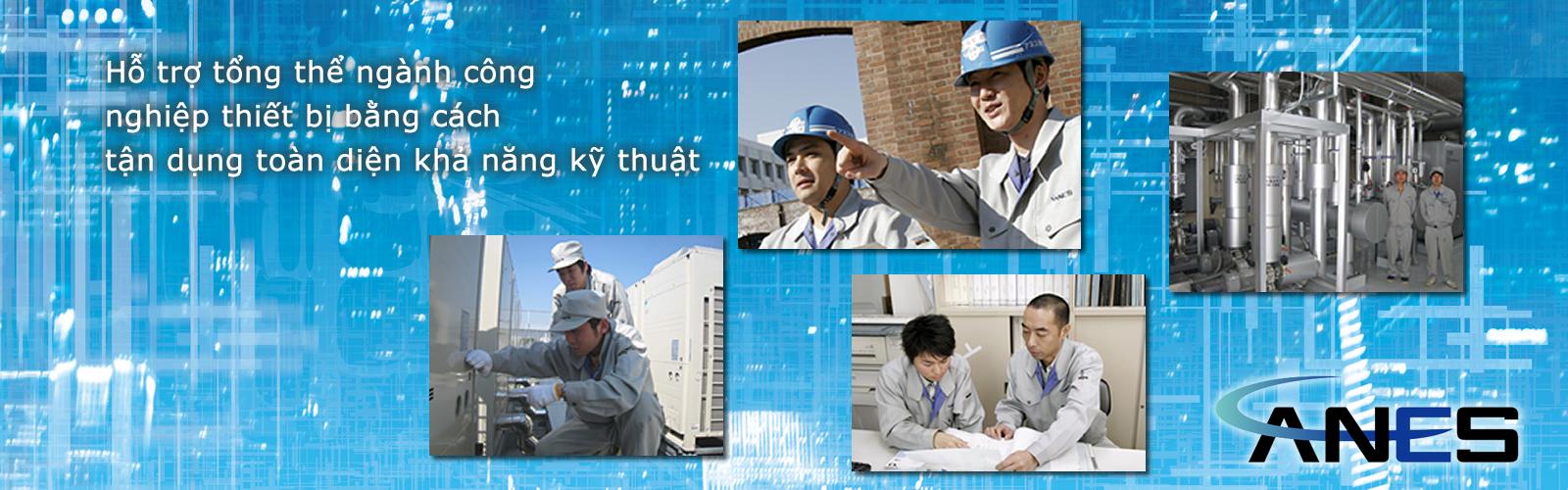 Hỗ trợ tổng thể ngành công nghiệp thiết bị bằng cách tận dụng toàn diện khả năng kỹ thuật